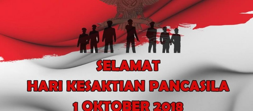 Selamat Hari Kesaktian Pancasila 1 October 2018