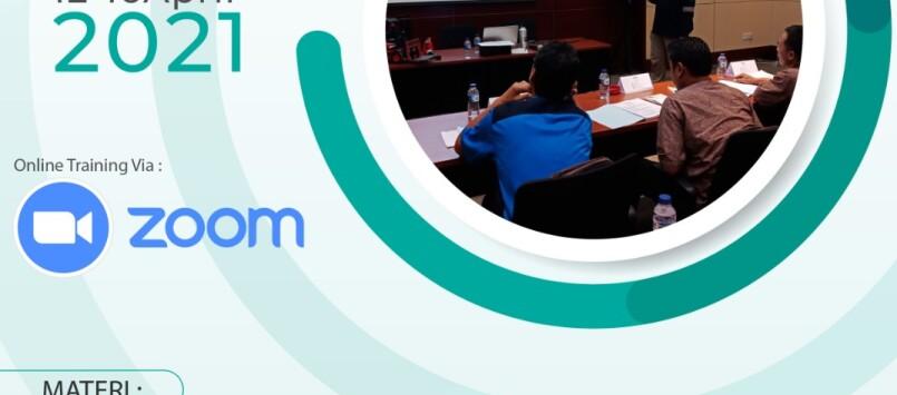 Pelatihan dan Sertifikasi Auditor SMK3 April 2021