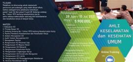 Pelatihan Ahli Keselamatan dan Kesehatan Umum (AK3U) Sertifikasi KEMNAKER RI Juni 2021 Online Training