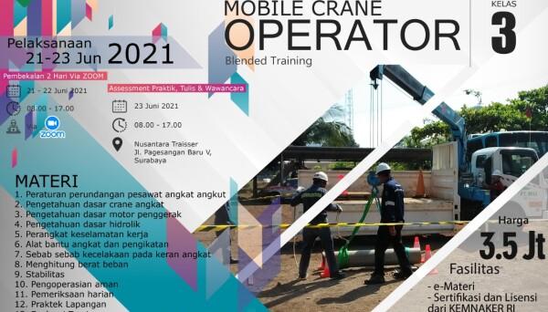 Pelatihan Mobile Crane Operator Kelas 3 Blended Training Jun 2021