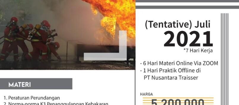 Sertifikasi Teknik Pencegahan & Penanggulangan Kebakaran Tingkat D & C Juli 2021